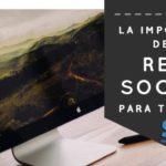 ¿Qué beneficios aportan a tu PYME las redes sociales? [2020]