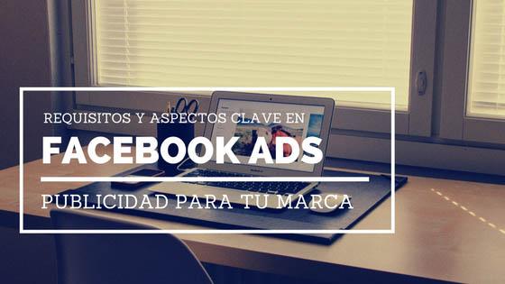requisitos-aspectos-clave-facebook-ads