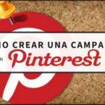 Cómo crear una campaña en Pinterest