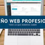 Diseño web profesional: todo lo que debes saber