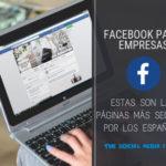 Facebook para empresas: estas son las páginas más seguidas por los españoles