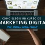 Cómo elegir un curso de marketing digital