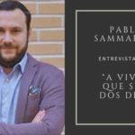 """Pablo Sammarco, entrevistado en """"A vivir que son dos días"""""""