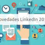 Novedades LinkedIn 2018: coto a los spammers