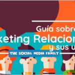 Guía sobre marketing relacional y sus usos