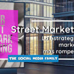 La estrategia de marketing más rompedora: el Street Marketing