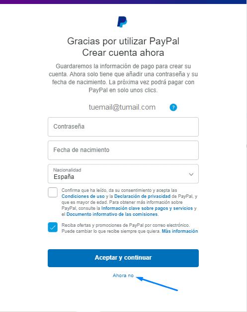 Pulsa Ahora No en crear una cuenta con PayPal
