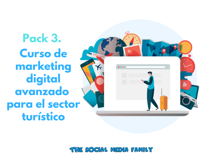 Pack 3. Curso de marketing digital avanzado para el sector turístico - formación online