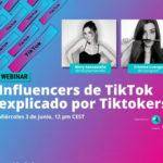 Cómo hacer campañas de #influencermarketing en TikTok, contado por Tiktokers