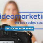Cómo hacer videomarketing en redes sociales